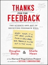 Thanks for the Feedback (eBook): The Science and Art of Receiving Feedback Well