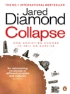 Collapse (eBook): How Societies Choose to Fail or Survive