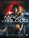 Magic in the Blood (eBook): Allie Beckstrom Series, Book 2