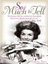 So Much to Tell (eBook)