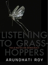 Listening to Grasshoppers (eBook): Field Notes on Democracy