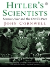 Hitler's Scientists (eBook): Science, War and the Devil's Pact