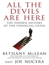 All the Devils Are Here (eBook): Unmasking the Men Who Bankrupted the World