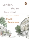 London, You're Beautiful (eBook): An Artist's Year