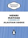 Henri Matisse (eBook): A Second Life