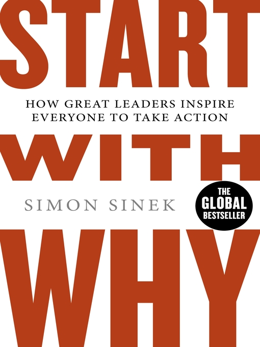 Start With Why (eBook): How Great Leaders Inspire Everyone To Take Action