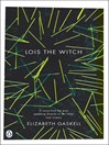 Lois the Witch (eBook): And Other Stories