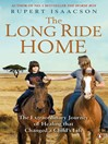 The Long Ride Home (eBook): The Extraordinary Journey of Healing That Changed a Child's Life