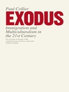 Exodus (eBook): Immigration and Multiculturalism in the 21st Century