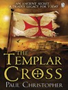 The Templar Cross (eBook): Templar Series, Book 2