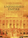 Unfinished Empire (eBook): The Global Expansion of Britain
