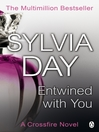 Entwined with You A Crossfire Novel eBook