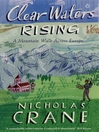 Clear Waters Rising (eBook): A Mountain Walk Across Europe