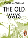 The Old Ways (MP3): A Journey on Foot