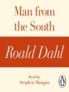 Man from the South (MP3): A Roald Dahl Short Story