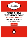 The Economist:  Personal Technology (Penguin Specials) (eBook): Beyond the PC