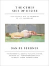 The Other Side of Desire (eBook): Four Journeys into the Far Realms of Lust and Longing