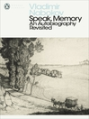 Speak, Memory (eBook): An Autobiography Revisited