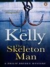 The Skeleton Man (eBook): Journalist Philip Dryden Series, Book 5