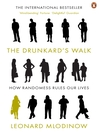 The Drunkard's Walk (eBook): How Randomness Rules Our Lives