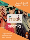Freakonomics (MP3): A Rogue Economist Explores the Hidden Side of Everything