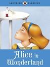 Ladybird Classics (eBook): Alice in Wonderland