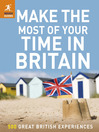 Make the Most of Your Time in Britain (eBook)