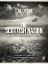 The Scottish Nation (eBook): A Modern History