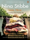 Love, Nina (eBook): Despatches from Family Life