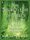 The Secret Life of Trees (eBook): How They Live and Why They Matter