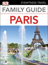 Eyewitness Travel Family Guide Paris (eBook)