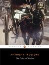 The Duke's Children (eBook): Palliser Series, Book 6