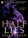 Half Lies (eBook): A Half Bad Story