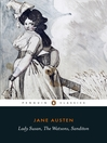 Lady Susan, the Watsons, Sanditon (eBook)
