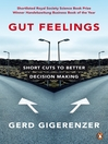 Gut Feelings (eBook): Short Cuts to Better Decision Making
