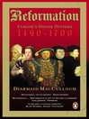 Reformation (eBook): Europe's House Divided 1490-1700