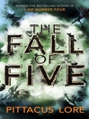 The Fall of Five (eBook): Lorien Legacies Series, Book 4