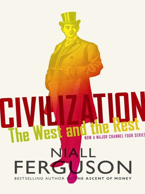 Civilization (eBook): The West and the Rest