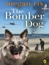 The Bomber Dog (eBook)