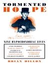 Tormented Hope (eBook): Nine Hypochondriac Lives