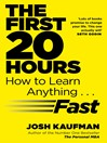 The First 20 Hours (eBook): How to Learn Anything ... Fast