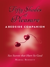 Fifty Shades of Pleasure (eBook): Sex Secrets that Hurt So Good