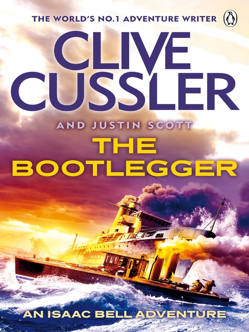 The Bootlegger (eBook): Isaac Bell Series, Book 7