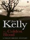 The Coldest Blood (eBook): Journalist Philip Dryden Series, Book 4
