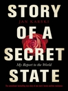 Story of a Secret State (MP3): My Report to the World