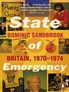 State of Emergency:  the Way We Were (eBook): Britain, 1970-1974