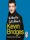 We Need to Talk About...Kevin Bridges (MP3)