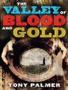 The Valley of Blood and Gold (eBook)
