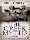 The Greek Myths, Volume 1