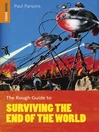 The Rough Guide to Surviving the End of the World (eBook)